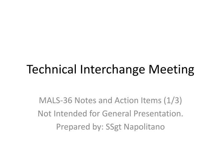 Technical Interchange Meeting