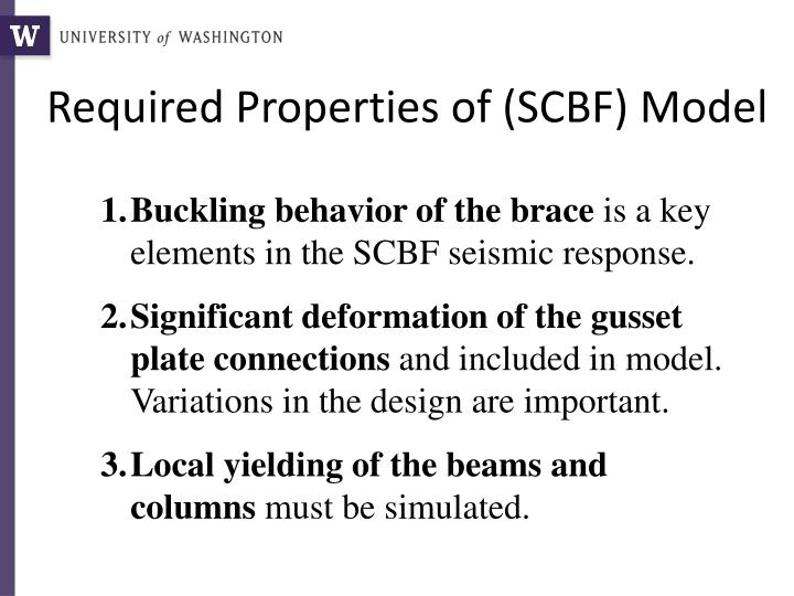 Required Properties of (SCBF) Model