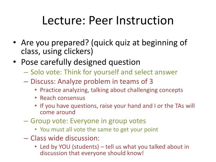 Lecture: Peer Instruction