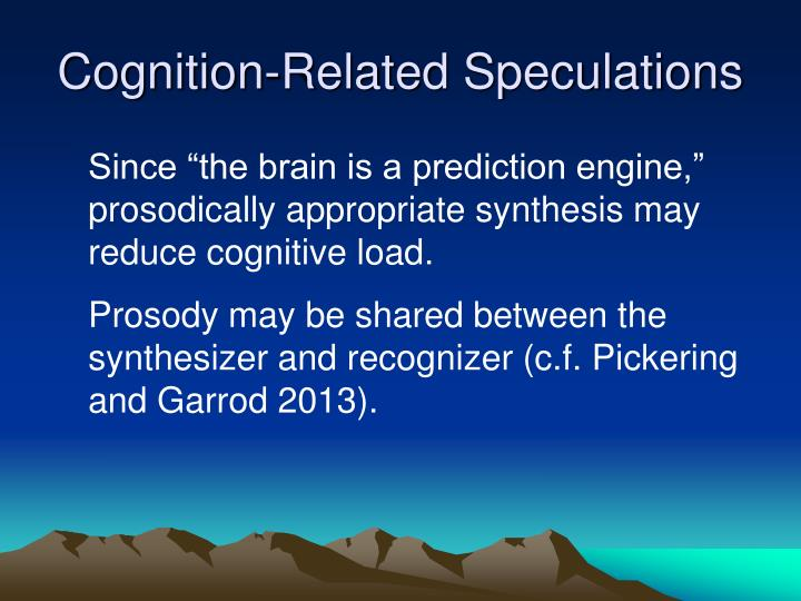 Cognition-Related Speculations