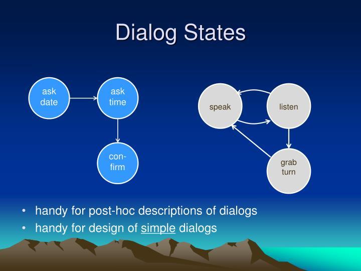Dialog States