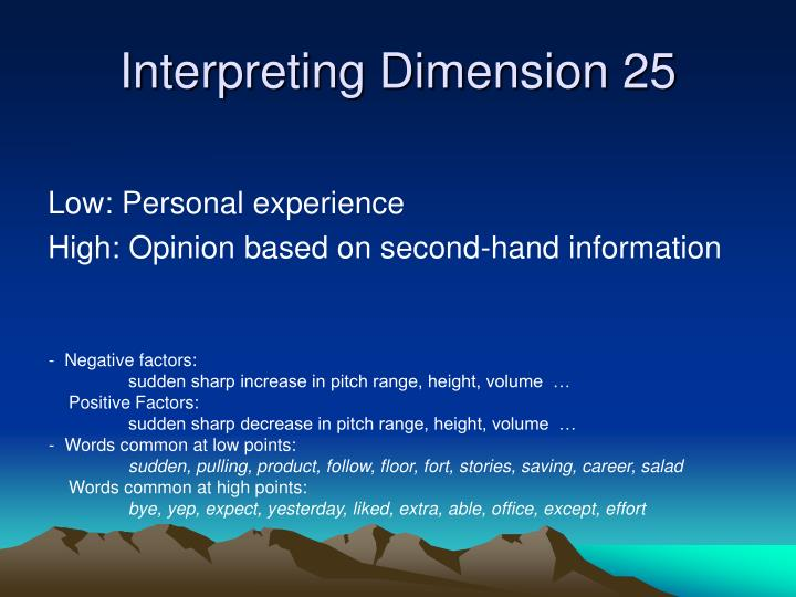 Interpreting Dimension 25
