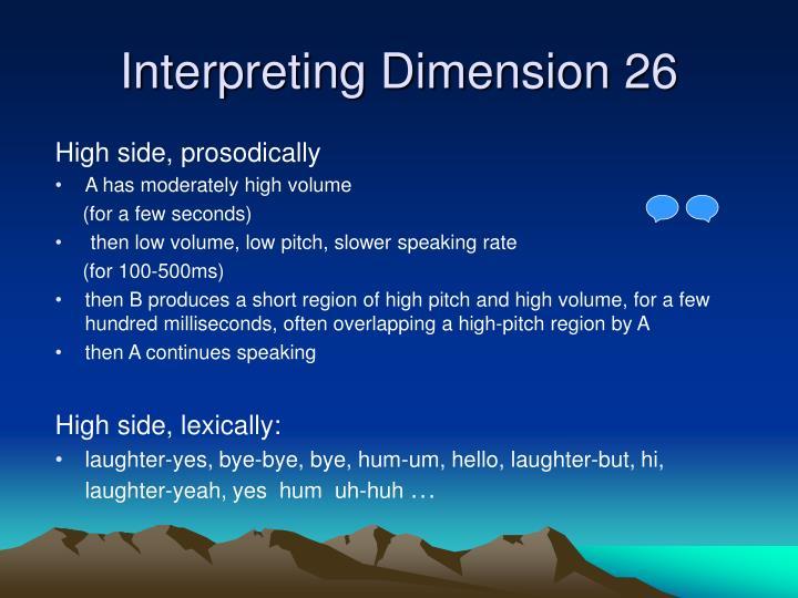 Interpreting Dimension 26