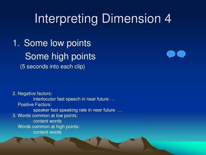 Interpreting Dimension 4