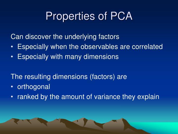 Properties of PCA