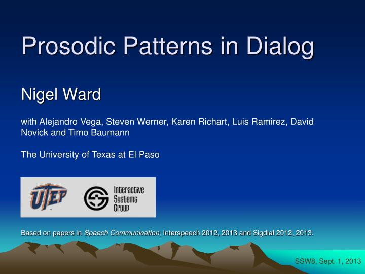 Prosodic patterns in dialog