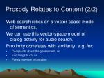 prosody relates to content 2 2