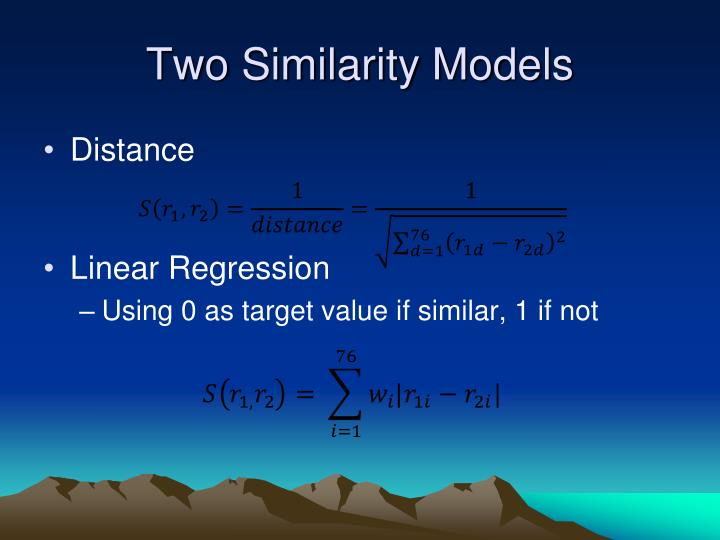 Two Similarity Models