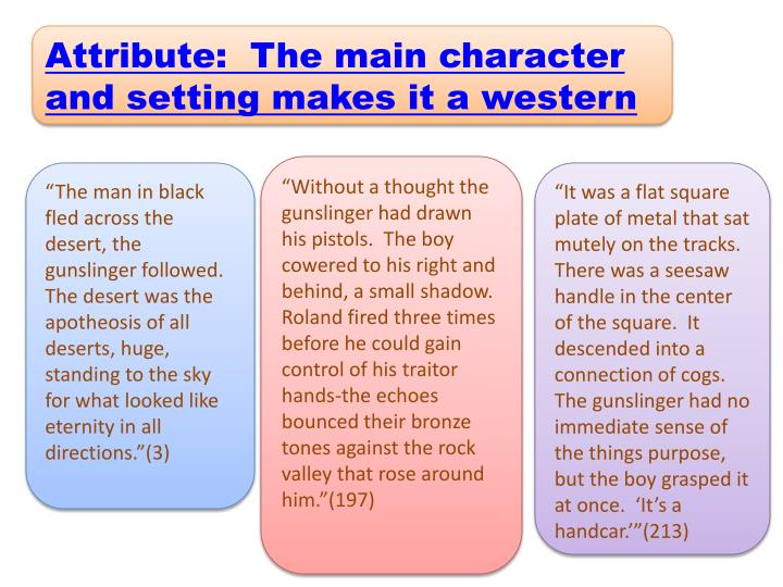 Attribute:  The main character and setting makes it a western