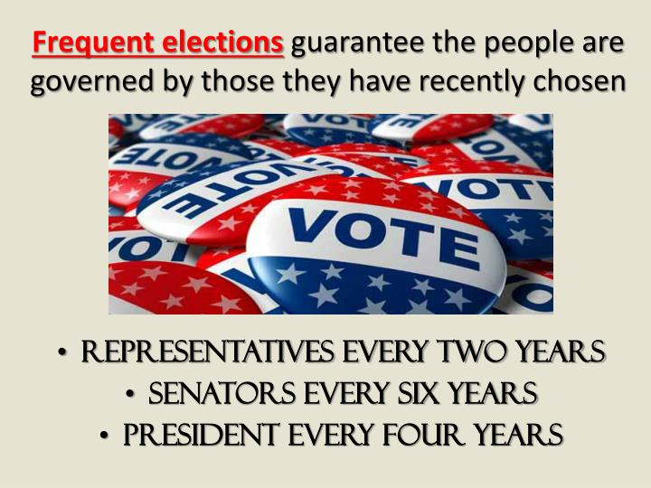 Frequent elections