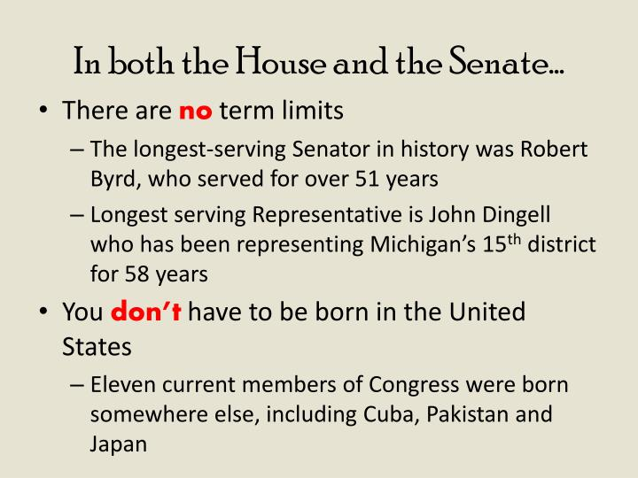In both the House and the Senate…