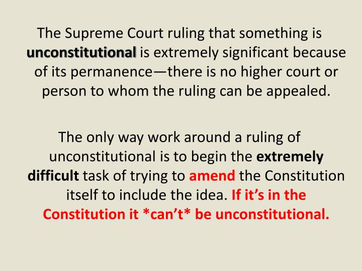 The Supreme Court ruling that something is