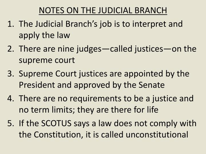 NOTES ON THE JUDICIAL BRANCH
