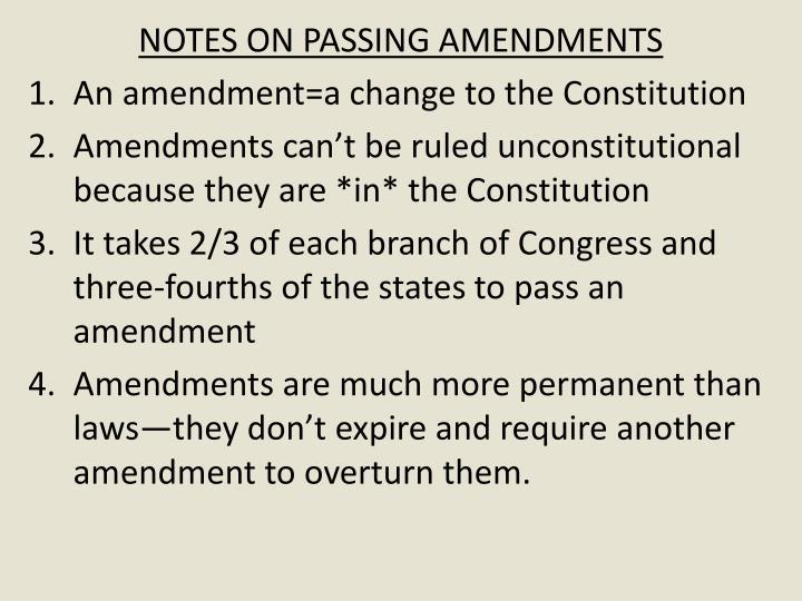NOTES ON PASSING AMENDMENTS