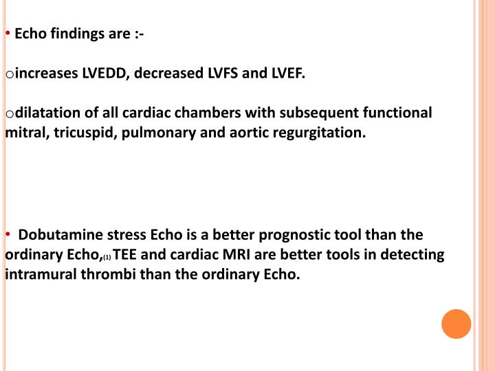 Echo findings are :-