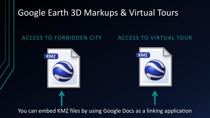 Google Earth 3D Markups & Virtual Tours