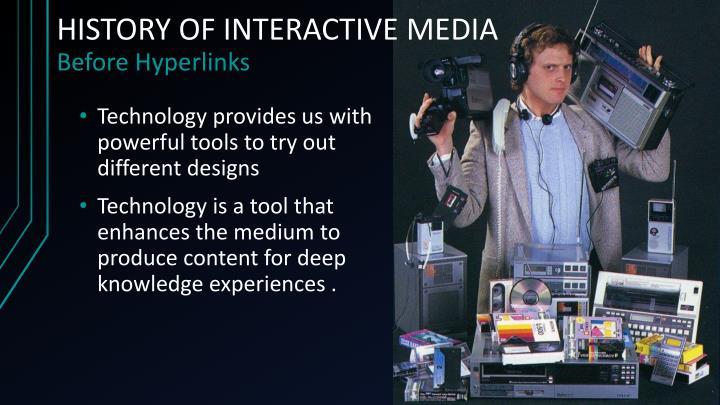 HISTORY OF INTERACTIVE MEDIA