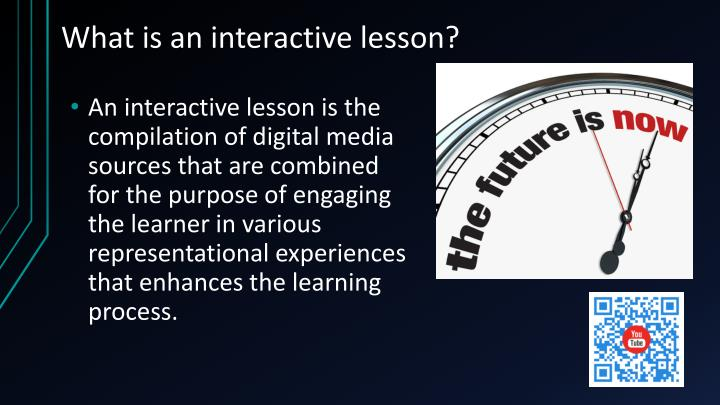 What is an interactive lesson?