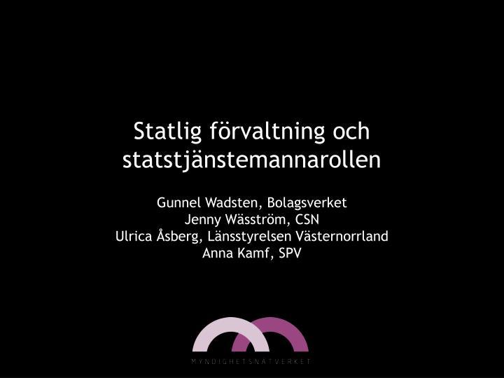 Statlig förvaltning och statstjänstemannarollen