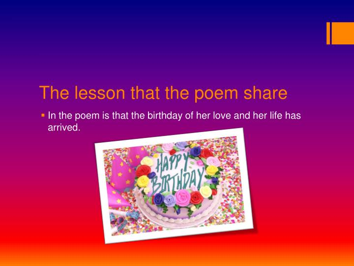 The lesson that the poem share
