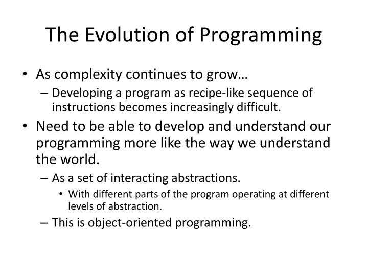 The Evolution of Programming