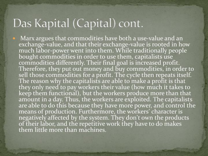 Das Kapital (Capital) cont.