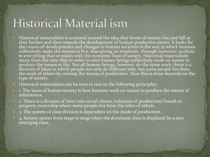 Historical Material ism