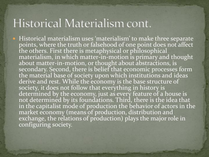 Historical Materialism cont.