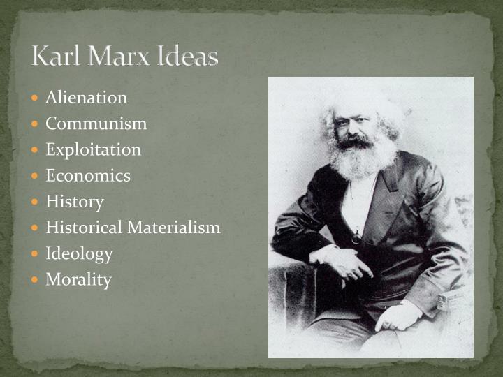 Karl Marx Ideas