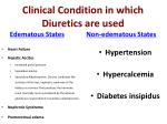 clinical condition in which diuretics are used