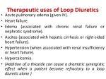 therapeutic uses of loop diuretics