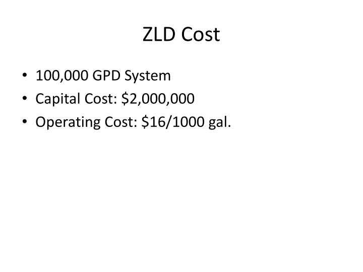 ZLD Cost
