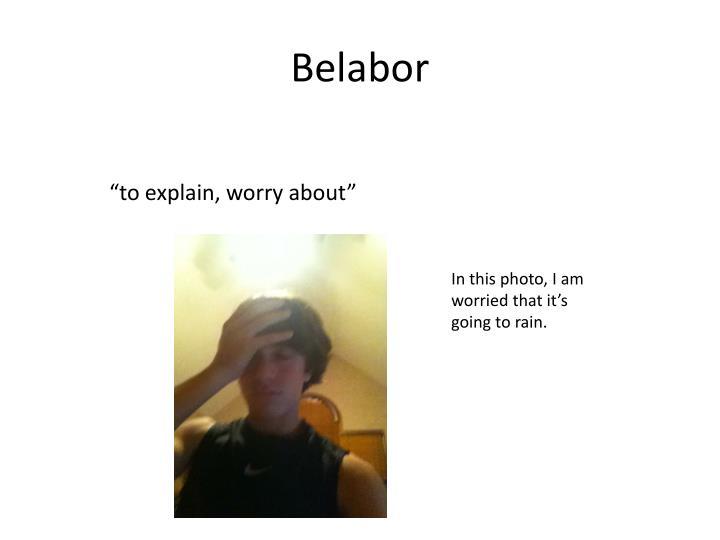 Belabor