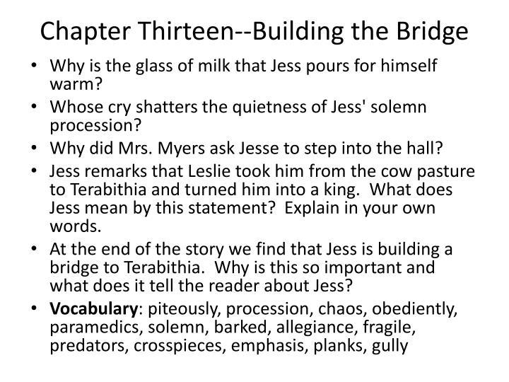 Chapter Thirteen--Building the Bridge