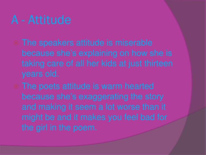 A - Attitude
