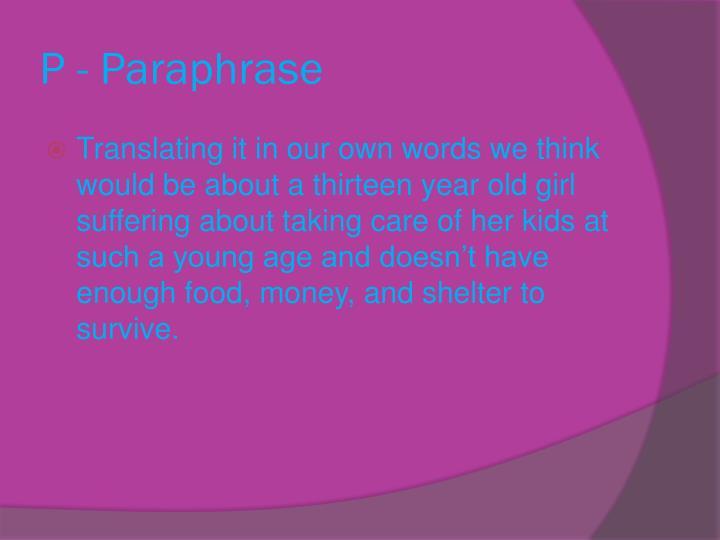 P - Paraphrase