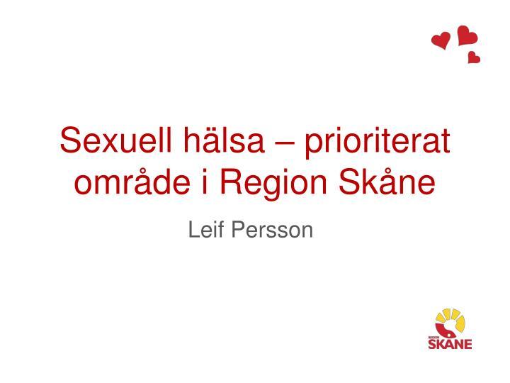 Sexuell hälsa – prioriterat område i Region Skåne