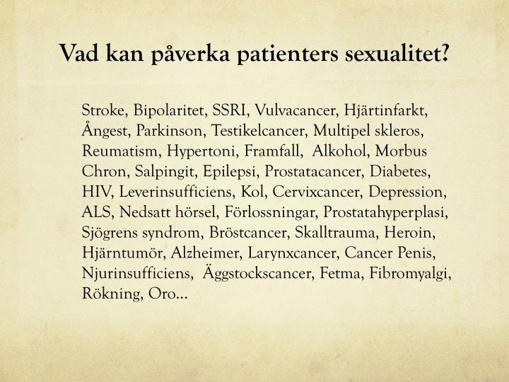 Vad kan påverka patienters sexualitet?