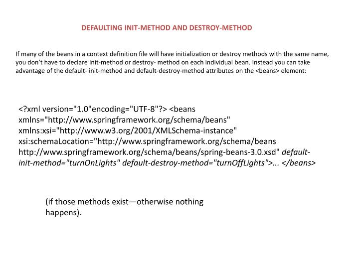 DEFAULTING INIT-METHOD AND DESTROY-METHOD
