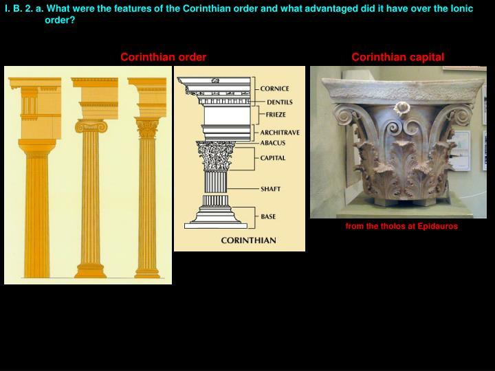 I. B. 2. a. What were the features of the Corinthian
