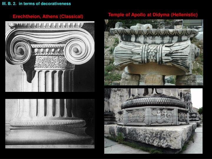 III. B. 2.  in terms of decorativeness