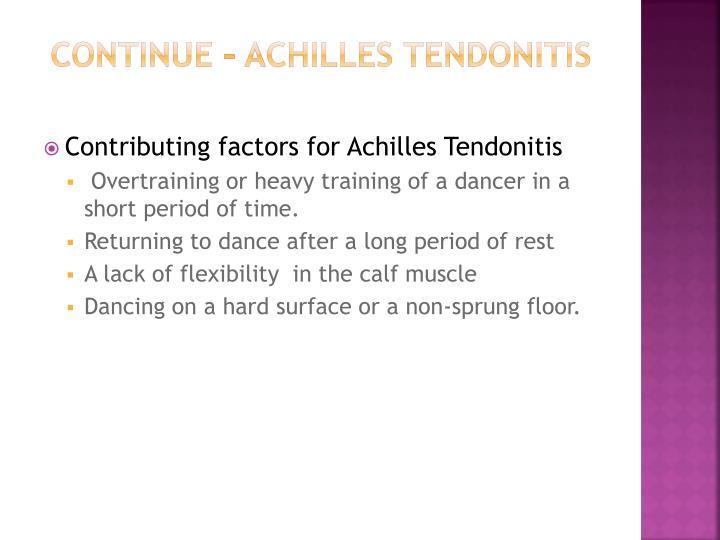 Continue – Achilles Tendonitis