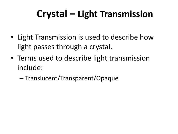 Crystal –
