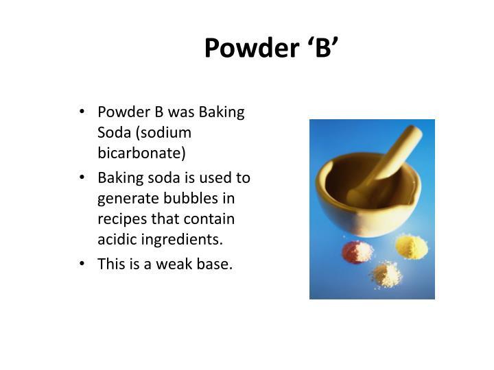 Powder 'B'