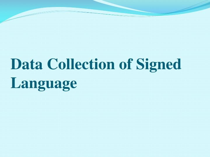 Data Collection of