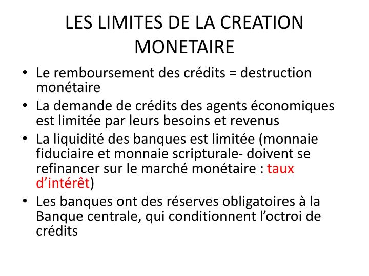 LES LIMITES DE LA CREATION MONETAIRE