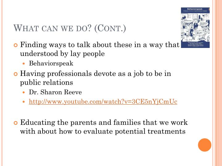 What can we do? (Cont.)