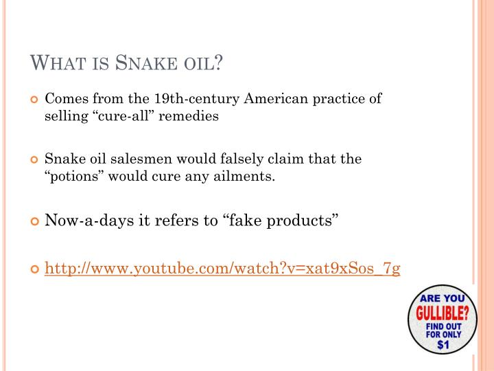 What is Snake oil?