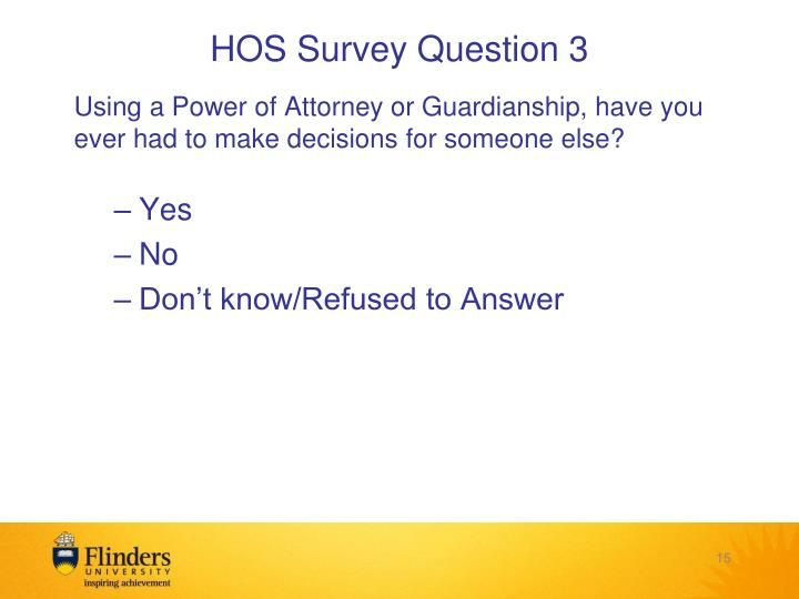 HOS Survey Question 3