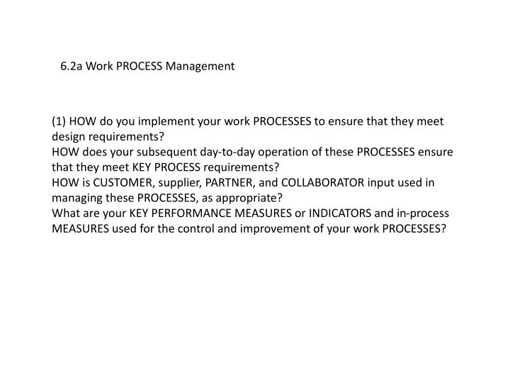 6.2a Work PROCESS Management
